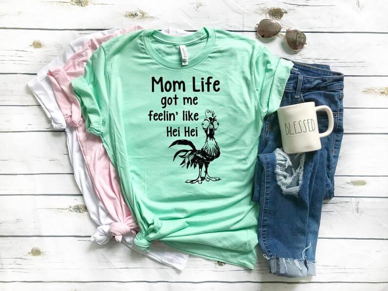 Mom Life got me feelin' like Hei Hei Disney shirt