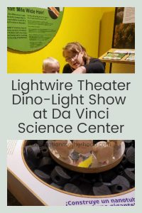 Join along on our adventure as we explore Da Vinci Science Center and experience the magic of the Lightwire Theater show, Dino-Light!   Follow us for more day trips, things to do indoors, and educational activities in and around Allentown, PA and the Lehigh Valley! explorationmotherhood.com #sciencemuseum #allentown #thingstodo #roadtrip #lightwire #liveshow #lehighvalley #lehighcounty #educational #liveentertainment #toddlertravel #daytrip #pa #pennsylvania