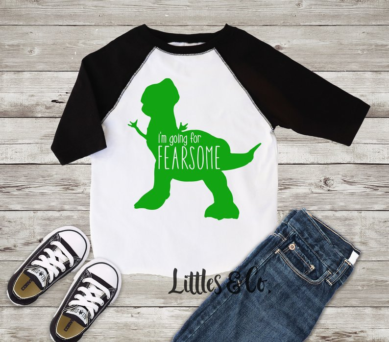 I'm going for fearsome Toy Story rex Disney toddler shirt