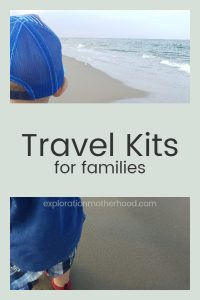 Travel Kits for families pinterest image, explorationmotherhood.com