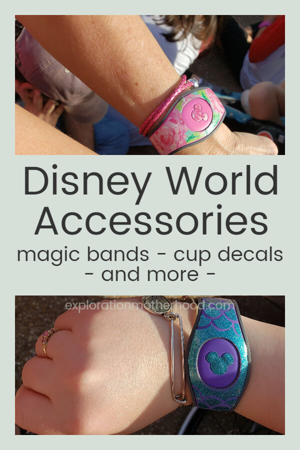 Our Disney World Accessories - Magic Bands, Cup Decals, and More!