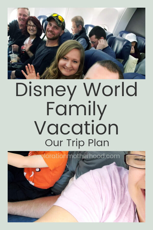 Walt Disney World Family Vacation - Trip Plan