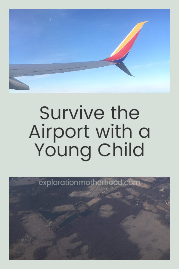 Survive the Airport with a Young Child