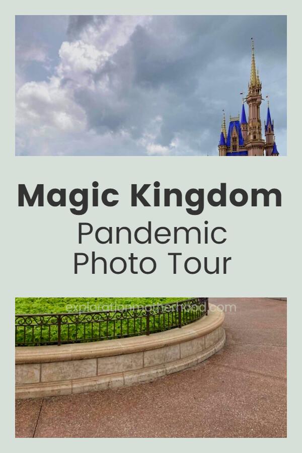 Pandemic Magic Kingdom Photo Tour