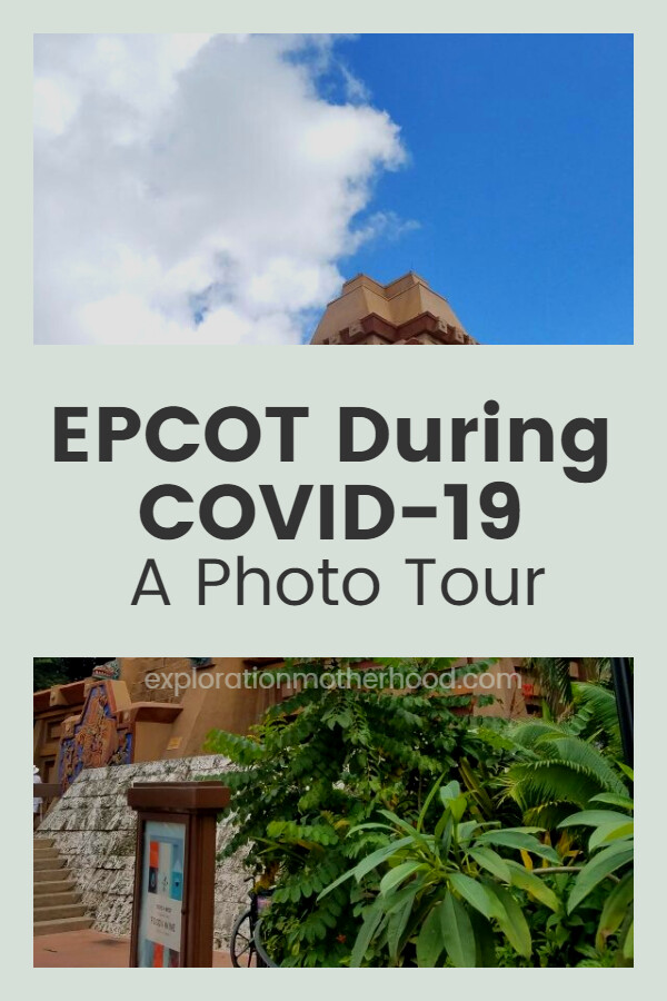 Epcot During COVID-19, the Shocking Photo Tour